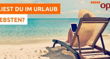 Reiseliteratur: Was lest ihr im Urlaub am liebsten?