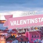 Valentinstag Gewinnspiel Lissabon